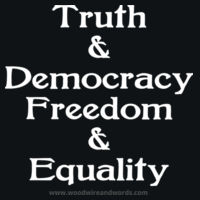 Truth & Democracy, Freedom & Equality - Adult Design