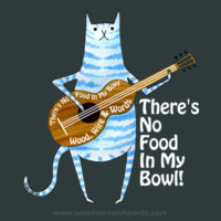 There's No Food In My Bowl - Adult 6 Design
