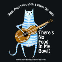 There's No Food In My Bowl - Adult 4 - Weak From Starvation, I Wrote This Song Design
